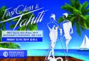 Petit tour vers Tahiti avec la Chambre de commerce française à Macao