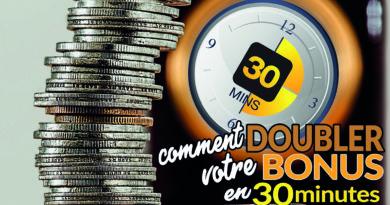 Comment doubler votre bonus en 30 minutes