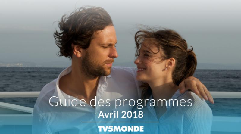 Programme TV5 Monde – Avril 2018